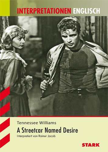 Tennessee Williams, A Streetcar Named Desire