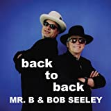echange, troc Mr. B and Bob Seeley - Back to Back
