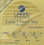Lord, I Need You [Accompaniment/Performance Track] (Daywind Soundtracks Contemporary)