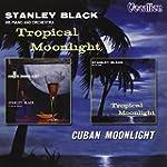 Tropical Moonlight-Cuban Moonlight. S...