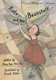 Kate And The Beanstalk (Turtleback School & Library Binding Edition)