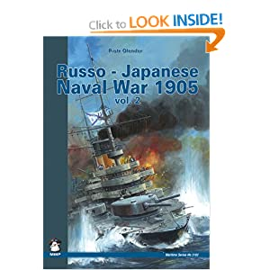 Russo-Japanese Naval War 1905 Vol. II (Maritime (MMP Books)) Piotr Olender