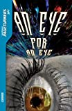 An Eye for an Eye (Spy) (Saddleback Pageturners Spy) (1562541374) by Janet Lorimer