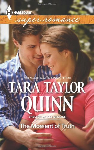 Image of The Moment of Truth (Harlequin Superromance\Shelter Valley Stories)