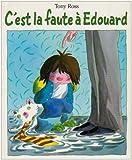 C'est la faute à Edouard