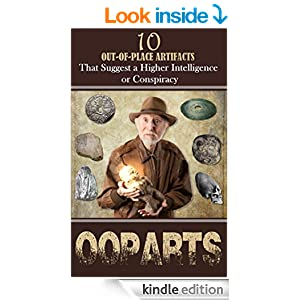 10 Out of Place Artifacts (OOPARTS)