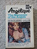 Angelique: The Marquise of the Angels Bk. 1 (0330300512) by Golon, Sergeanne