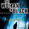 The Woman in Black: Angel of Death (       UNABRIDGED) by Martyn Waites Narrated by Penelope Rawlins