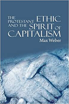 the protestant ethic and the spirit of capitalism book review