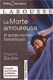 echange, troc Théophile Gautier - La Morte amoureuse : Et autres contes fantastiques