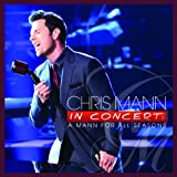 Chris Mann In Concert: A Mann For All Seasons