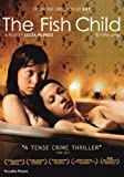 The Fish Child (Exclusive to Amazon.co.uk) [DVD]