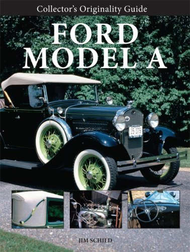 Collector's Originality Guide Ford Model A