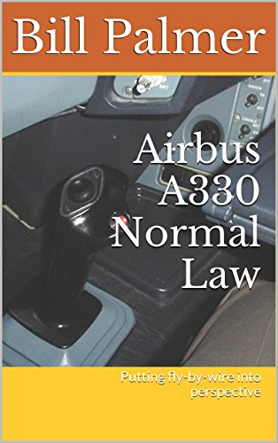 airbus-a330-normal-law-putting-fly-by-wire-into-perspective-english-edition