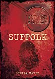 Murder & Crime: Suffolk