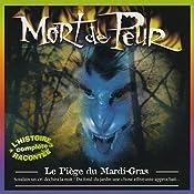 Le Piège du Mardi-Gras (Mort de Peur) | Jean-Claude Rocle