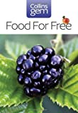 Food For Free (Collins Gem) by Mabey, Richard on 01/08/2012 New edition Richard Mabey