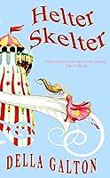 Helter Skelter - a fairground romance novel (English Edition)