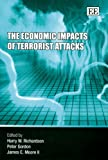 img - for The Economic Impacts of Terrorist Attacks book / textbook / text book