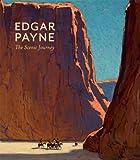 Edgar Payne: The Scenic Journey (0764960539) by Scott Shields