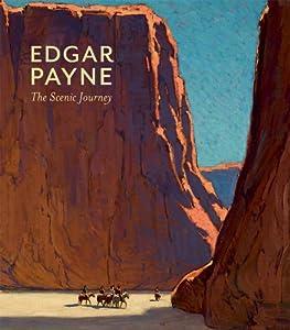 Edgar Payne: The Scenic Journey ebook