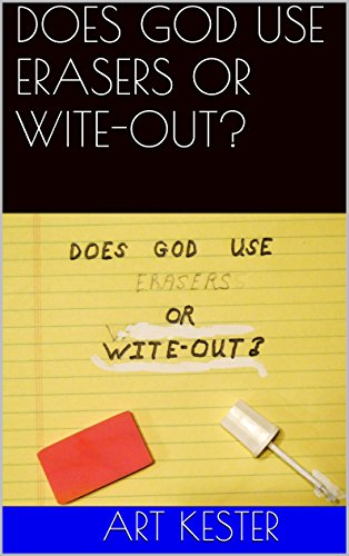 does-god-use-erasers-or-wite-out-english-edition