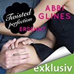 Twisted Perfection - Ersehnt (Rosemary Beach 5)   Abbi Glines
