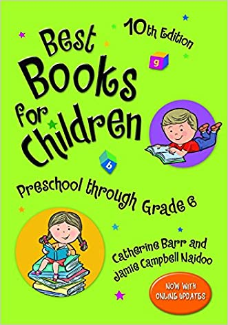 Best Books for Children: Preschool through Grade 6, 10th Edition
