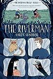 The Riverman (The Riverman Trilogy)