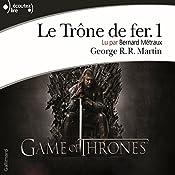 Le Trône de fer (Le Trône de fer 1) | George R. R. Martin