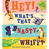 Hey! What's That Nasty Whiff?by Julia Jarman