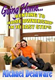 img - for Going Home... Renting to Home Ownership in 10 Easy Steps book / textbook / text book