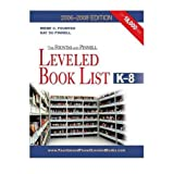 The Fountas & Pinnell Leveled Book List, K-8, 2006-2008 Edition