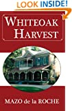 Whiteoak Harvest (Whiteoaks of Jalna series)