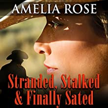 Stranded, Stalked and Finally Sated: License to Love, Book 1 Audiobook by Amelia Rose Narrated by Lawrence D. Yaklin
