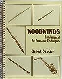 Woodwinds: Fundamental Performance Techniques