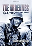 The Ardennes, 1944-45: Hitler's Winter Offensive