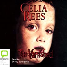 The Vanished (       UNABRIDGED) by Celia Rees Narrated by Shirley Barthelmie