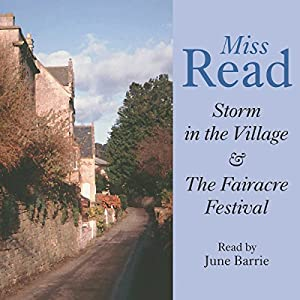 Storm in the Village & Fairacre Festival Audiobook