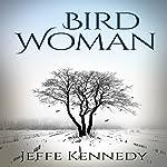 Birdwoman | Jeffe Kennedy
