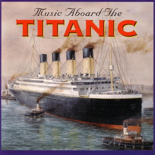 Music Aboard The Titanic