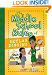 The Middles School Rules of Skylar Di...