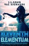 Eleventh Elementum (The Prim... - J.L. Bond, Val Richards