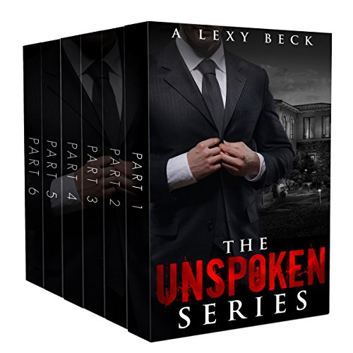 The Complete Unspoken Series (Books 1-6): Unspoken and Unseen