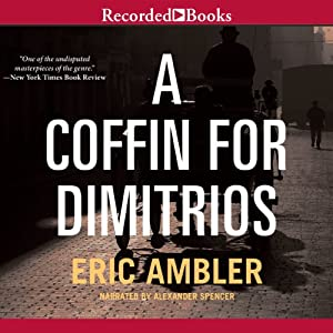 A Coffin for Dimitrios Audiobook