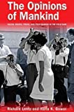 img - for The Opinions of Mankind: Racial Issues, Press, and Progaganda in the Cold War by Lentz, Richard, Gower, Karla K. (2011) Hardcover book / textbook / text book