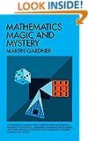 Mathematics, Magic and Mystery (Dover Recreational Math)