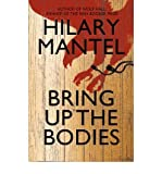 Bring Up the Bodies by Hilary Mantel UK Hardcover Edition