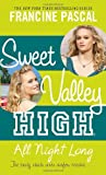 Kate William All Night Long (Sweet Valley High (Numbered Paperback))