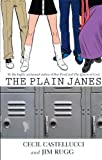 The Plain Janes (Turtleback School & Library Binding Edition) (1417779292) by Jim Rugg